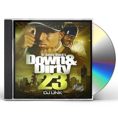 Dj Bobby Black DOWN & DIRTY 23 CD