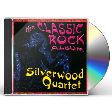 Silverwood Quartet CLASSIC ROCK ALBUM CD