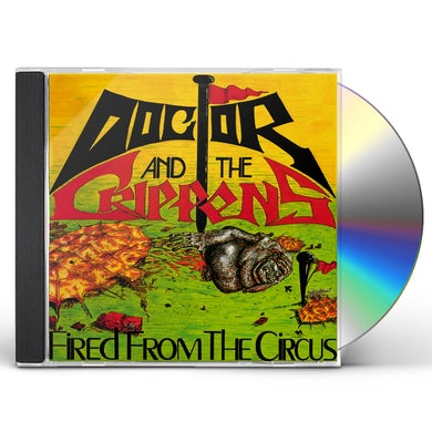 Doctor & The Crippens FIRED FROM THE CIRCUS CD