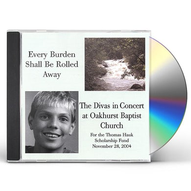 DIVAS EVERY BURDEN SHALL BE ROLLED AWAY CD