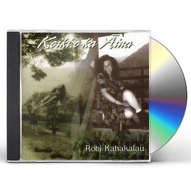 Robi Kahakalau KEIKI'O KA'AIMA CD