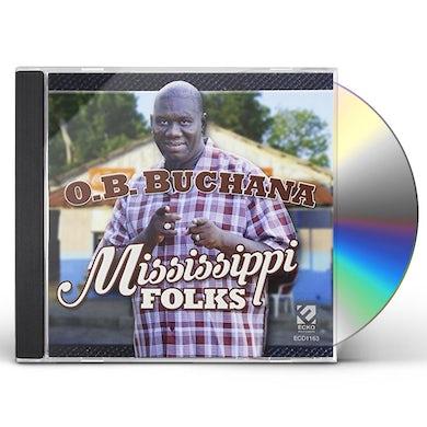 O.B. Buchana MISSISSIPPI FOLKS CD