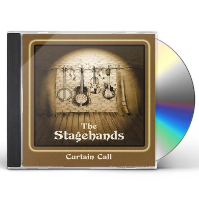 Stagehands CURTAIN CALL CD