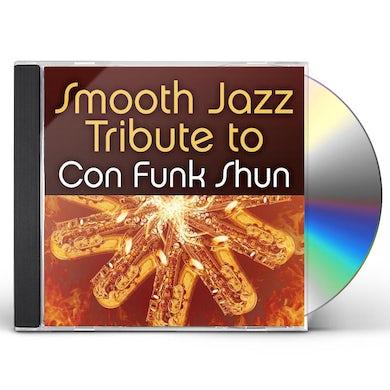 Smooth Jazz All Stars CON FUNK SHUN SMOOTH JAZZ TRIBUTE CD