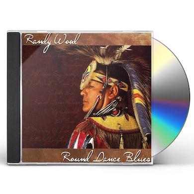 Randy Wood ROUND DANCE BLUES CD