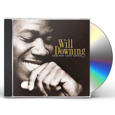 Will Downing GREATEST LOVE SONGS CD