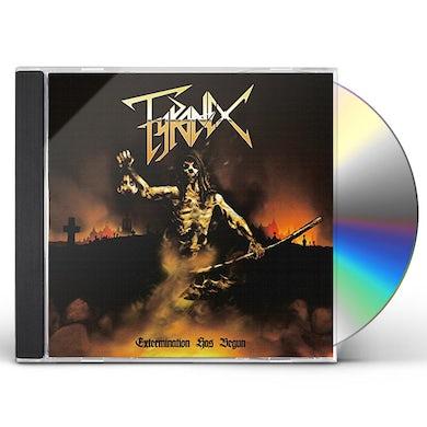 TYRANEX EXTERMINATION HAS BEGUN CD