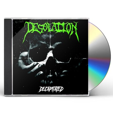 Desolation DECAPITATED CD