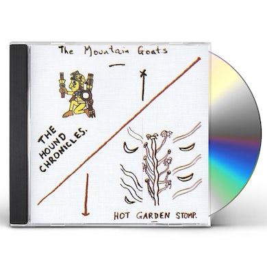 The Mountain Goats HOUND CHRONICLES / HOT GARDEN STOMP CD