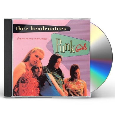 Thee Headcoatees PUNK GIRLS CD