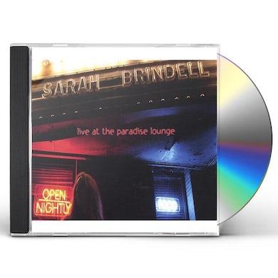 Sarah Brindell LIVE AT THE PARADISE LOUNGE CD