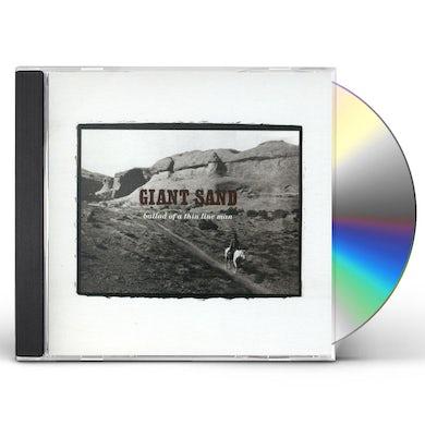 Giant Sand BALLAD OF A THIN LINE MAN: 25TH ANNIVERSARY ED CD