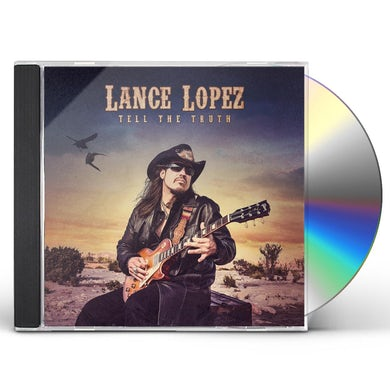 Lance Lopez TELL THE TRUTH CD