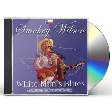 Smokey Wilson WHITE MAN'S BLUES CD