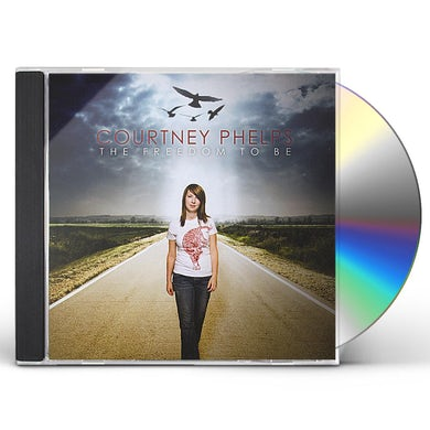 Courtney Phelps FREEDOM TO BE CD