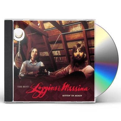 BEST: LOGGINS & MESSINA - SITTIN IN AGAIN CD
