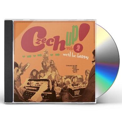 Czech Up 2: We'D Be Happy / Various CD