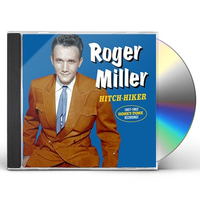 Roger Miller HITCH HIKER: 1957-1962 HONKY TONK RECORDINGS CD