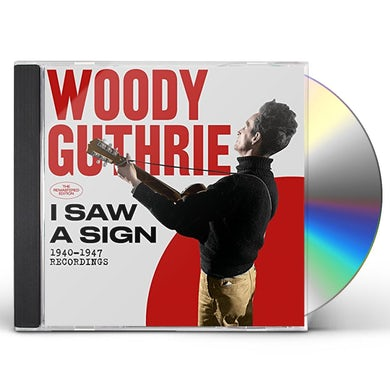 Woody Guthrie I SAW A SIGN: 1940-1947 RECORDINGS CD