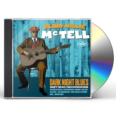 Blind Willie Mctell DARK NIGHT BLUES: 1927-1940 RECORDINGS CD