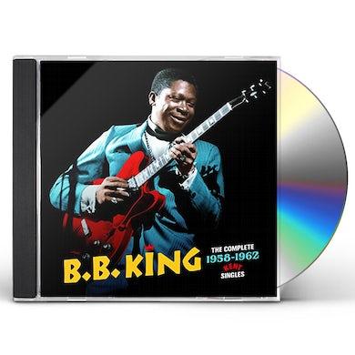 B.B. King COMPLETE 1958-1962 KENT SINGLES + 3 BONUS TRACKS CD
