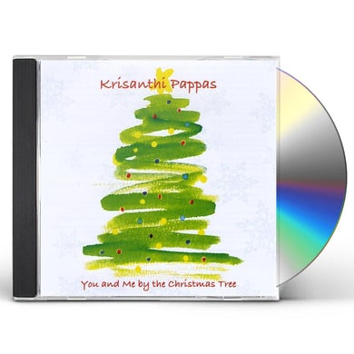 Krisanthi Pappas YOU & ME BY THE CHRISTMAS TREE CD