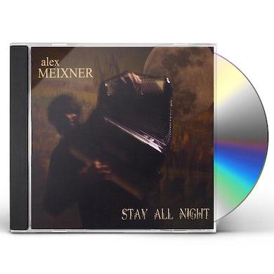 Alex Meixner STAY ALL NIGHT CD
