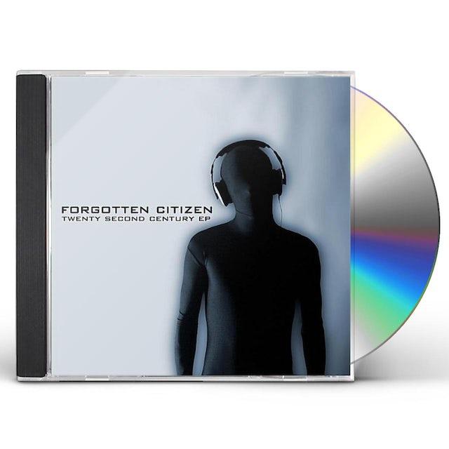 Forgotten Citizen TWENTY SECOND CENTURY EP CD