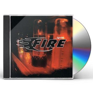 Fire IGNITE CD