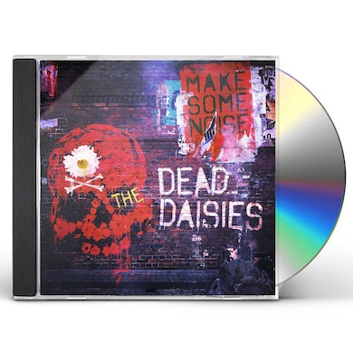 Dead Daisies MAKE SOME NOISE CD