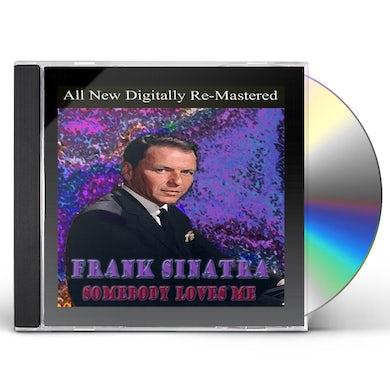 Frank Sinatra SOMEBODY LOVES ME CD