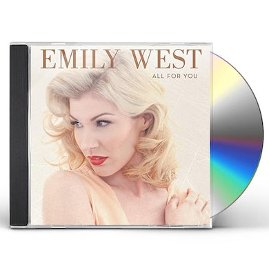 Emily West ALL FOR YOU CD