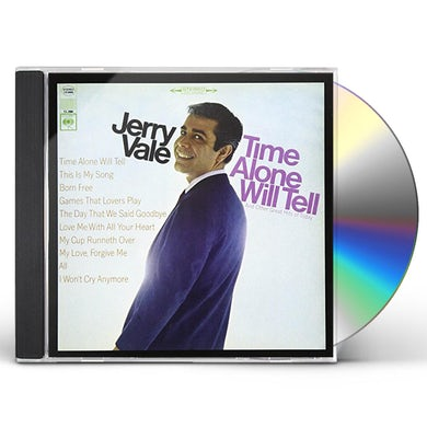Jerry Vale TIME ALONE WILL TELL AND TODAY'S GREAT HITS CD