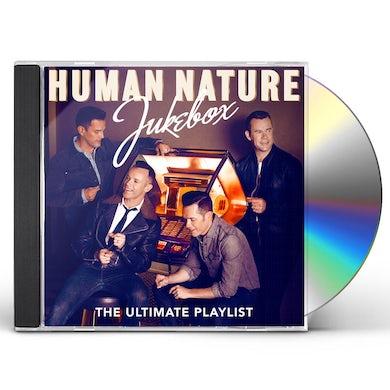Human Nature JUKEBOX: THE ULTIMATE PLAYLIST CD
