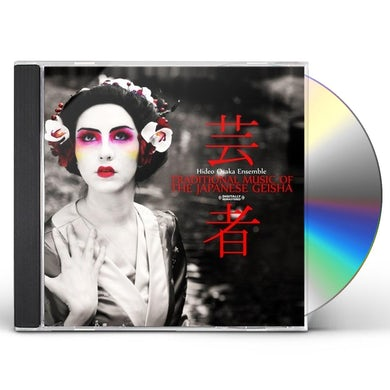 TRADITIONAL MUSIC OF THE JAPANESE GEISHA CD