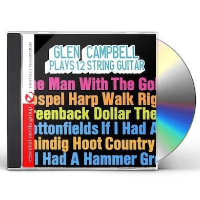 Glen Campbell PLAYS 12 STRING GUITAR CD