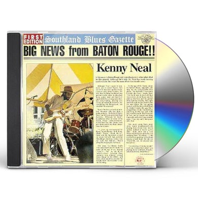 Kenny Neal BIG NEWS FROM BATON ROUGE CD