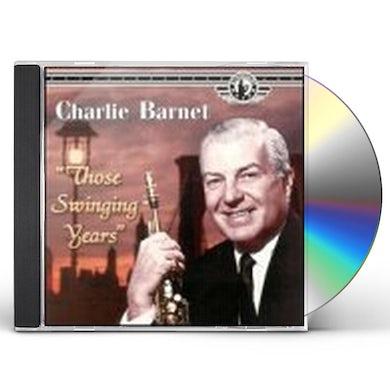Charlie Barnet THOSE SWINGIN YEARS CD