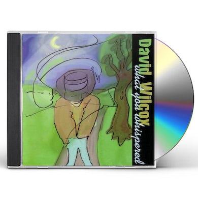 David Wilcox WHAT YOU WHISPERED CD
