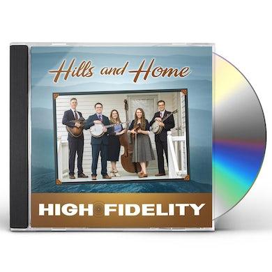 High Fidelity HILLS & HOME CD