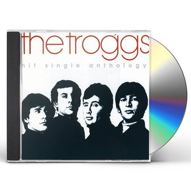 Troggs HIT SINGLE ANTHOLOGY CD