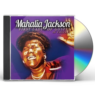 Mahalia Jackson FIRST LADY OF GOSPEL IN CONCER CD