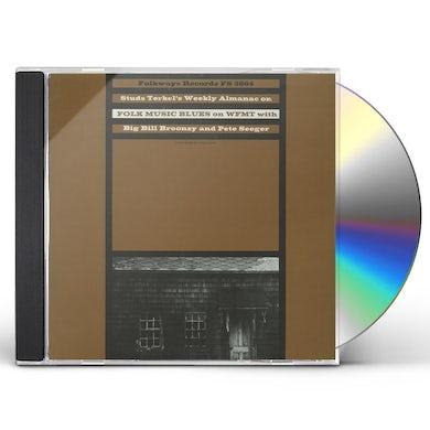 Studs Terkel RADIO PROGRAMME, NO. 4: FOLK MUSIC AND BLUES CD