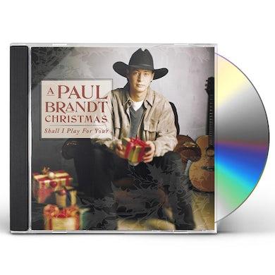 PAUL BRANDT CHRISTMAS (SHALL I PLAY FOR YOU?) CD