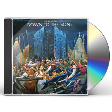 BEST OF DOWN TO THE BONE CD