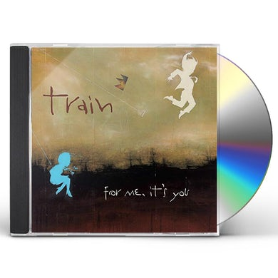 Train FOR ME IT'S YOU CD