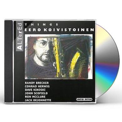 EERO KOIVISTOINEN ALTERED THINGS : LIMITED CD