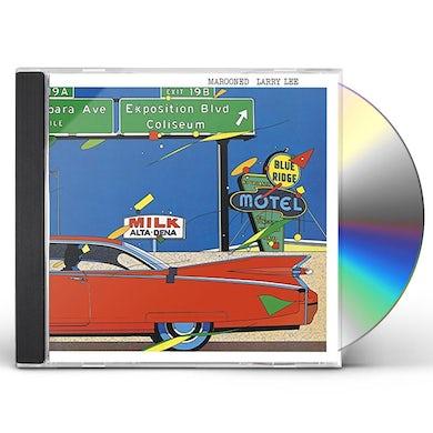 Larry Lee MAROONED CD