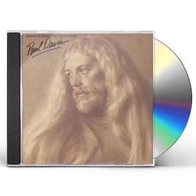 Paul Davis SINGER OF SONGS - TELLER OF TALES CD