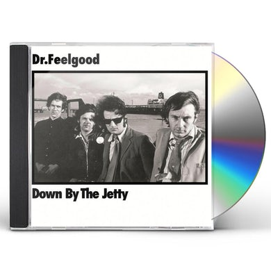Dr Feelgood DOWN BY THE JETTY CD